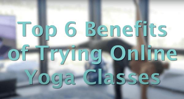 Top Benefits Online Yoga Classes