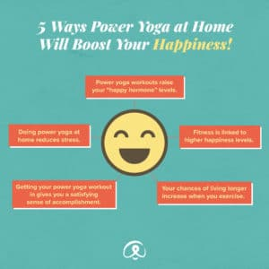 power yoga at home will boost your happiness